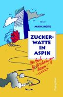 Buch Zuckerwatte in Aspik